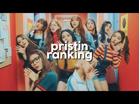 all pristin songs ranked