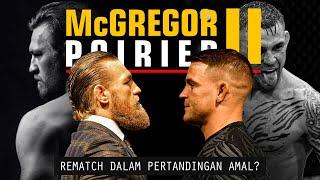 Conor McGregor vs Dustin Poirier II: Rematch Dalam Pertandingan Amal?