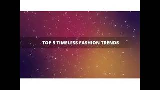 Karfa: Top 5 Timeless Fashion Trends
