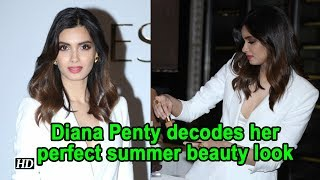 Diana Penty  decodes her perfect summer beauty look
