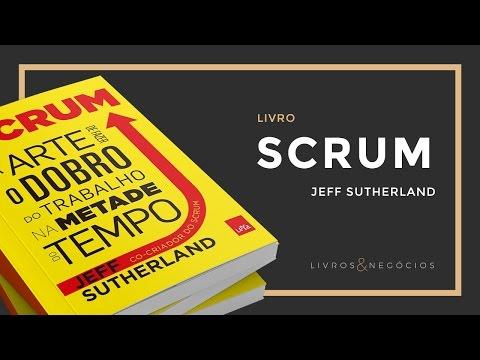 Scrum – Jeff Sutherland