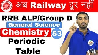 12:00 PM RRB ALP/Group D I GS by Vivek Sir | Periodic table I Day#53