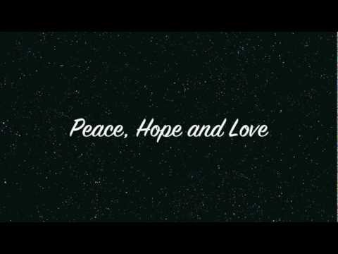 Peace, Hope & Love (Original Garageband Song)