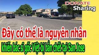 Donate Sharing | Đây có thể là ng,u,y,ê,n nhân kh,i,ế,n BS gốc Việt b,ị b,ắ,n ch,ế,t tại San Jose