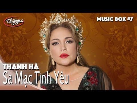 Thanh Hà | Sa Mạc Tình Yêu | Thúy Nga Music Box #7