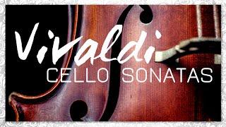 Vivaldi Cello Sonatas - Classical Baroque Music   Reading Focus Melancholic Meditation Relief