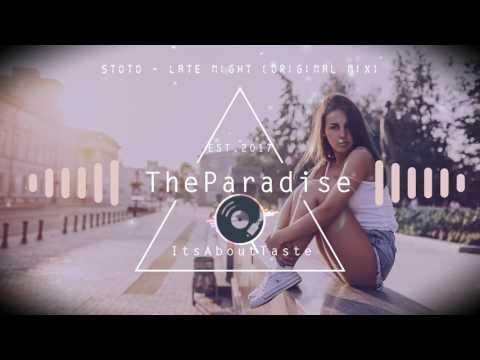 【Deep House】Stoto - Late Night (Original Mix)