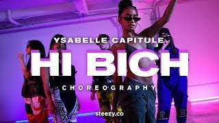 Hi Bich (Remix) - Bhad Bhabie | Ysabelle Capitule Choreography | STEEZY.CO