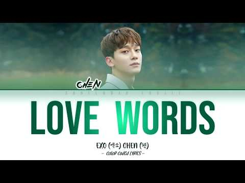 Chen (첸) - Love Words (사랑의 말) [Color Coded Lyrics |Han|Rom|Eng|가사]