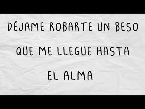Robarte un Beso  Sebastián Yatra ft  Carlos Vives (Letra/Lyrics)
