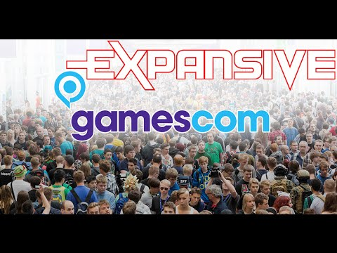 Gamescom 2016 News Roundup Part 1 - Expansive