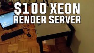 $100 Dual Xeon Server Special! - Remote Video Rendering