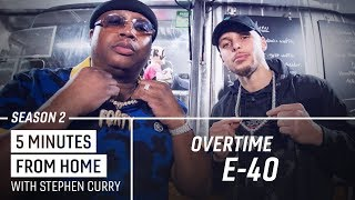 E-40 Tells Stephen Curry How He Came Up With the Sluricane   5 Minutes from Home Overtime