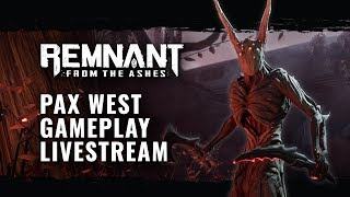 Remnant: From the Ashes - PAX West Játékmenet