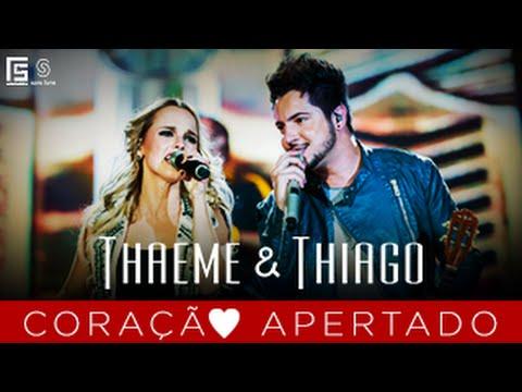 Baixar Thaeme & Thiago - Coração Apertado l DVD Novos Tempos