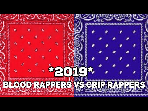 BLOOD RAPPERS 🔴VS CRIP RAPPERS 🔵2019 🔥
