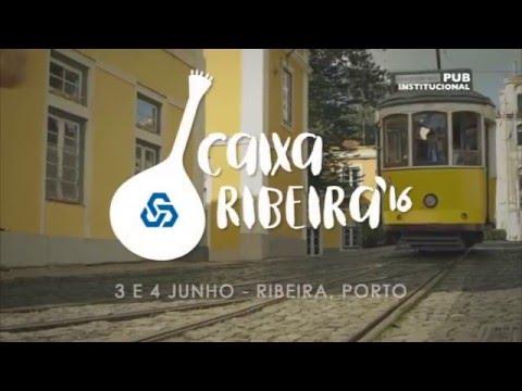 Festival Caixa Ribeira 2016
