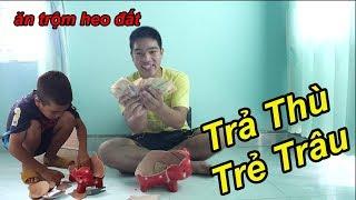 Troll Trả Thù Trẻ Trâu Ăn Trộm HEO ĐẤT Và Cái Kết Cười Rách Mồm | TQ97