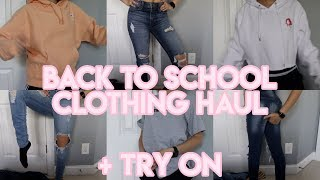 BACK TO SCHOOL CLOTHING + TRY ON HAUL (2018-19)