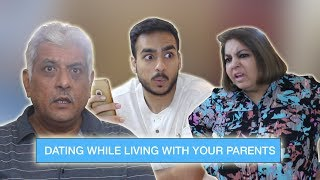 Dating While Living With Your Parents ⎜Tinder ⎜Super Sindhi