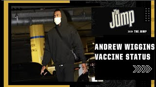 How are the Warriors handling Andrew Wiggins vaccination status? | The Jump