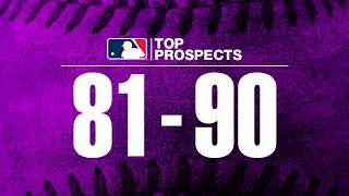 MLB Pipeline's Top 100 Prospects: 90-81