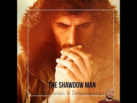 THE SHADOW MAN ...