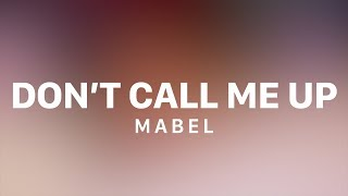 mabel-dont-call-me-up-lyric-video.jpg