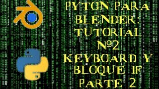 Tutorial Python nº2: KEYBOARD Y BLOQUE IF