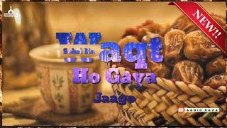 Waqt Sehri Ka Ho Gaya Jaago || Ramzan Special || WhatsApp Status