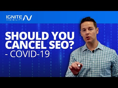 Should You Cancel SEO Due To COVID-19?