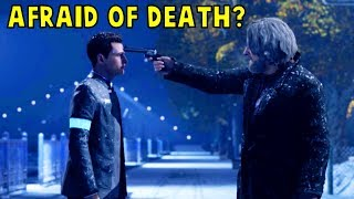 Are You Afraid of Death Connor? - Every Single Choice - Detroit Become Human