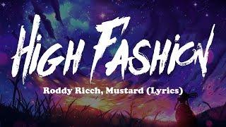 Roddy Ricch, Mustard - High Fashion (Lyrics)