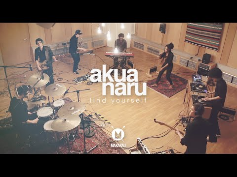 AKUA NARU - FIND YOURSELF (LIVE)