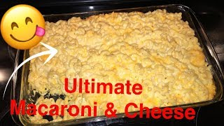 How to Make: Ultimate Macaroni and Cheese