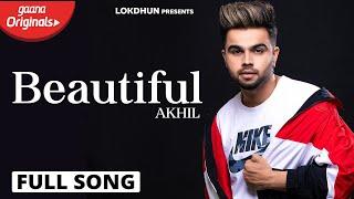 Beautiful – Akhil