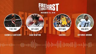 Dak vs. Brady, Carmelo Anthony, Cam Newton, Lakers | FIRST THINGS FIRST Audio Podcast