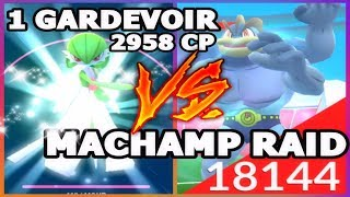 POKEMON GO 1 GARDEVOIR MAX CP BEATS MACHAMP RAID BOSSES GEN 3 | TRAINER MOTIVATION 101