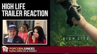 HIgh Life (Official Trailer) - Nadia Sawalha & The Popcorn Junkies Reaction