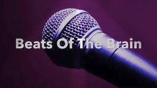 Beats Of The Brain - Rap Battle