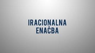 Kaj je iracionalna enačba?