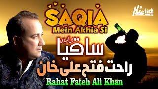 Saqia Mein Akhia Si – Rahat Fateh Ai Khan
