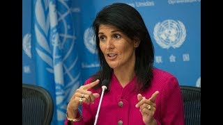MUST WATCH: UN Ambassador Haley give VITAL Speech regarding he visit to the Middle East