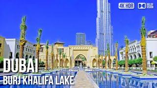 Dubai Burj Khalifa Lake Walking Tour〚𝟒𝐊〛🇦🇪 United Arab Emirates