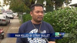 Stray bullet kills innocent man in his Stockton home