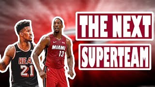 Why the Miami Heat are the Next Superteam!!