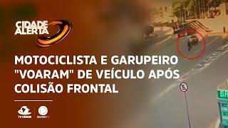"""Motociclista e garupeiro """"voaram"""" de veículo após colisão frontal"""