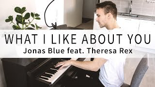 Jonas Blue feat. Theresa Rex - What I Like About You (Samlight Piano Cover)