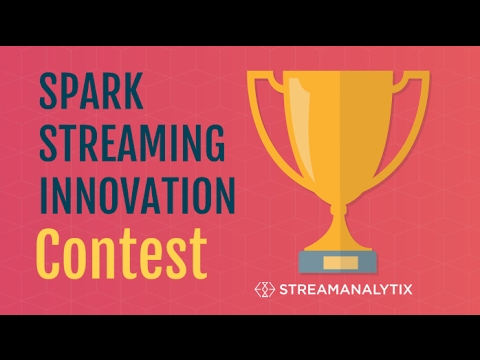 Spark Streaming Contest Overview Video | StreamAnalytix