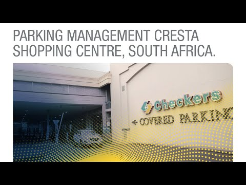 Parking Management Cresta Shopping Centre, South Africa